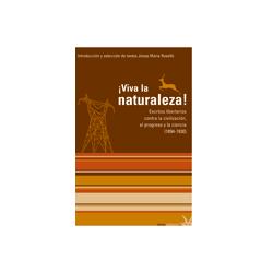 libro-viva-la-naturaleza-escritos-libertarios-contra-la-civil