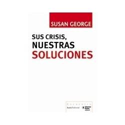 libro-sus-crisis-nuestras-soluciones