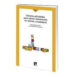 libro-ochenta-actividades-para-educar-ludicamente-en-valores