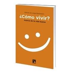libro-como-vivir-acerca-de-la-vida-buena