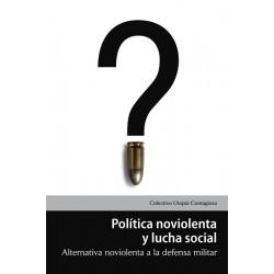 Libro: Política noviolenta y lucha social